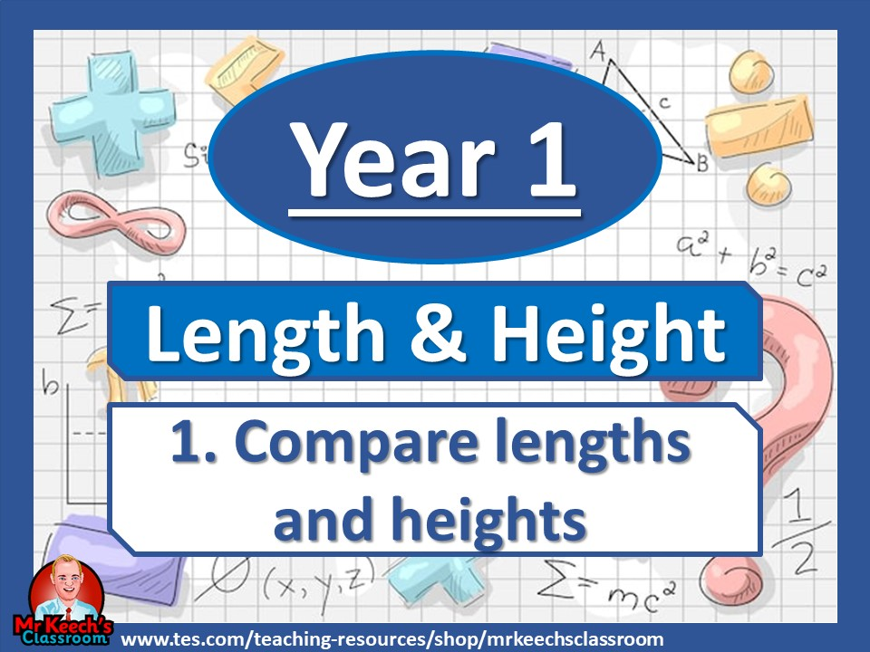Year 1 - Length and Height - Compare lengths and heights - White Rose Maths