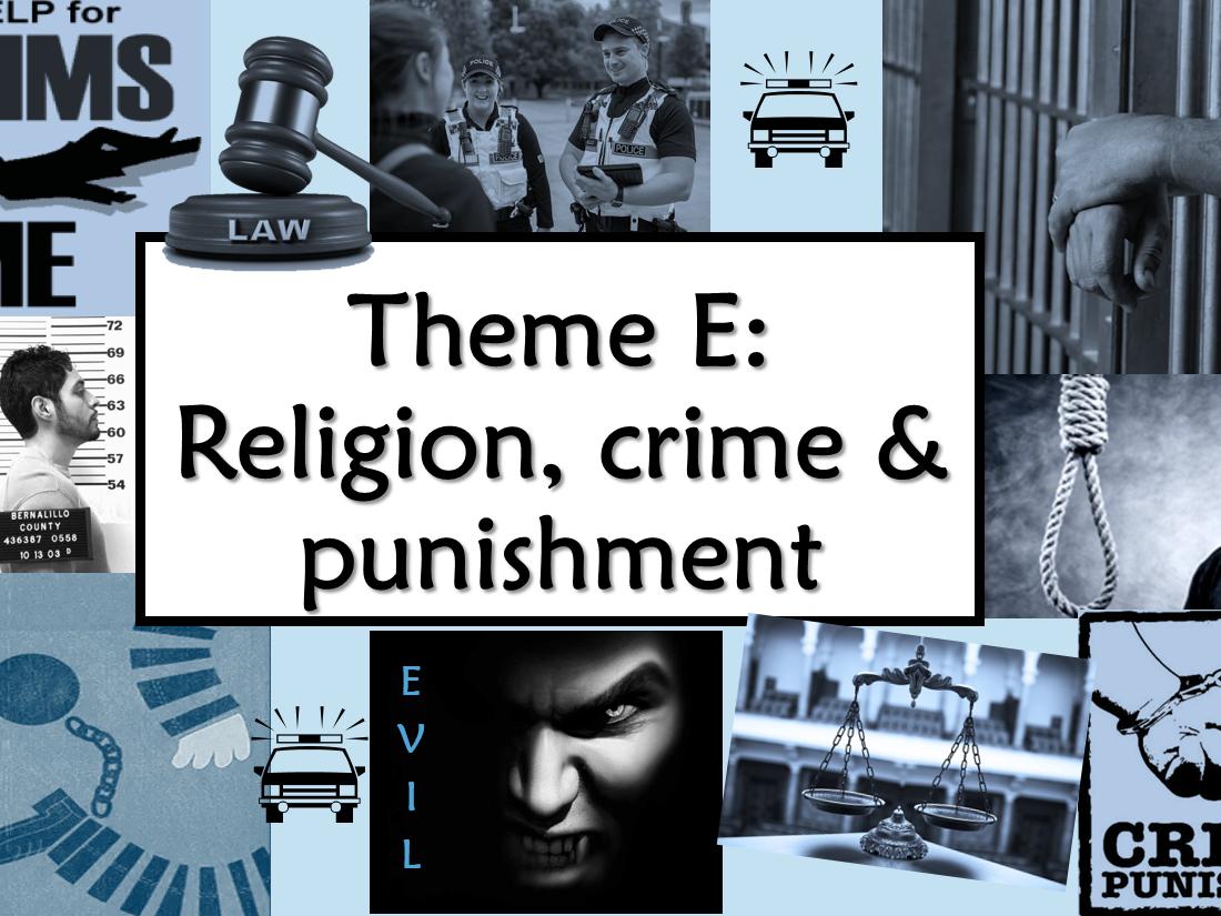 RE GCSE AQA Theme E Religion, Crime and Punishment