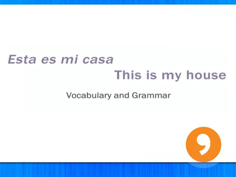 Mi Casa - My Home - Video Tutorial