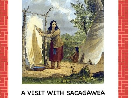 Sacagawea: Reader's Theater Script
