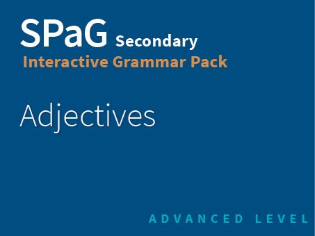 SPaG Secondary Interactive Grammar Pack - Adjectives (Advanced Level)