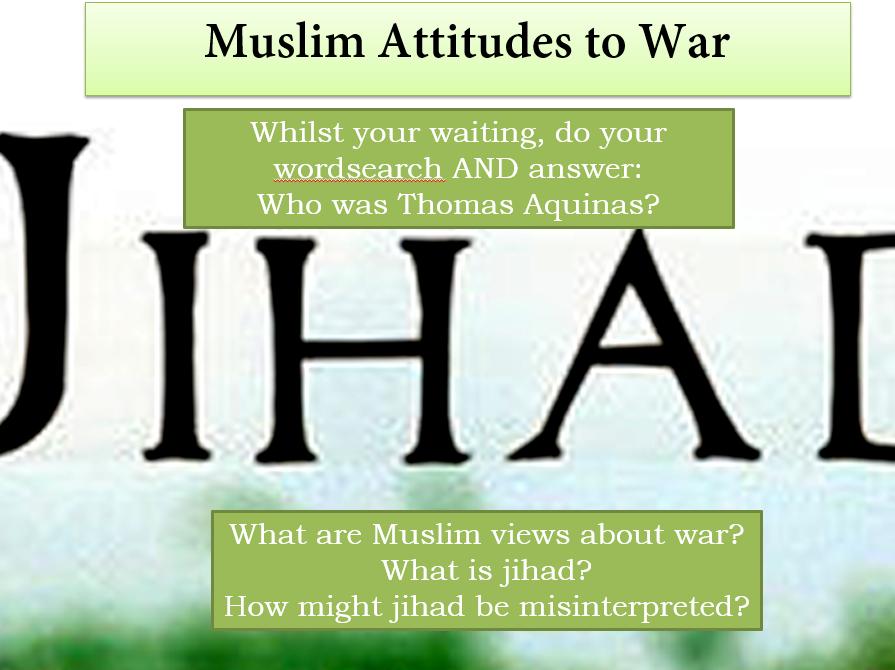 Jihad: Muslim Attitudes to War
