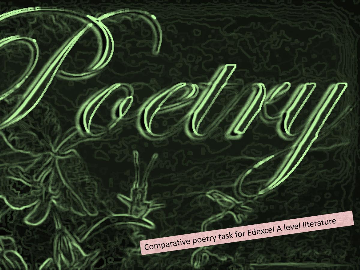 Edexcel 'Poems of the decade' COMPARATIVE poems SUPER 6 BUNDLE !
