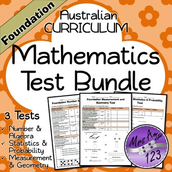Foundation Mathematics Test Bundle- Australian Curriculum