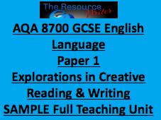 AQA 8700 GCSE Language Paper 1 Section B Full Teaching Unit SAMPLE