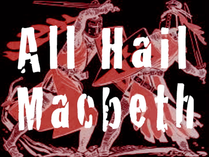 MACBETH THROUGH MUSIC: 'All Hail Macbeth' song and resources (KS2, Yr 3/4/5)