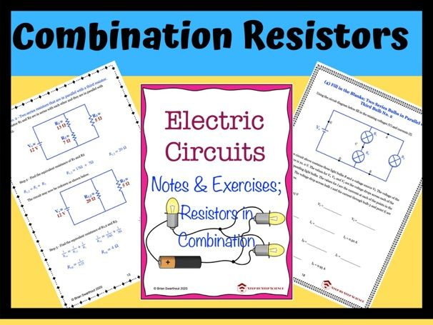 Electric Circuits: Resistors in Combination