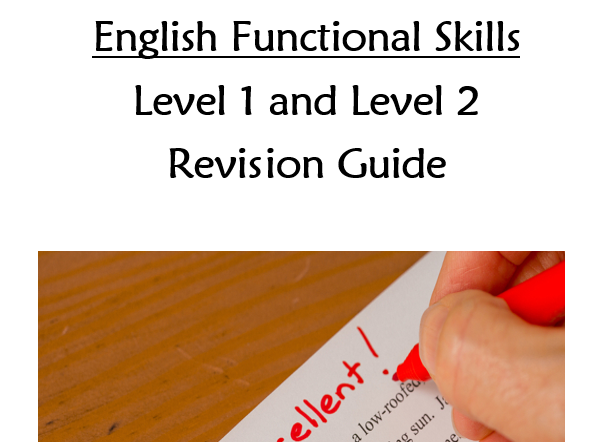 Functional skills English Revision Guide for Level 1 and Level 2  - Writing