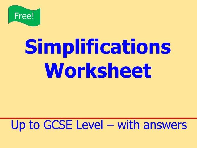 Simplifications Worksheet