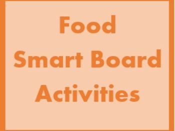 Comida (Food in Spanish) Smartboard Activities