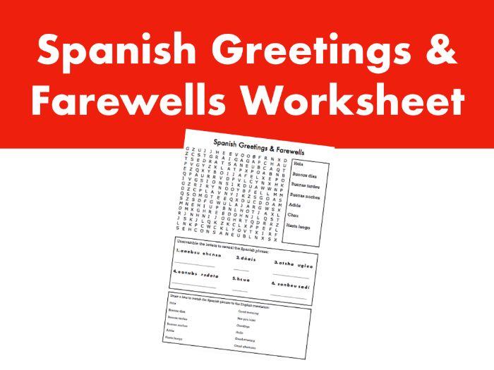 Spanish Greetings & Farewells Worksheet