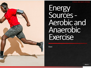 13. Energy Sources - Aerobic and Anaerobic Exercise