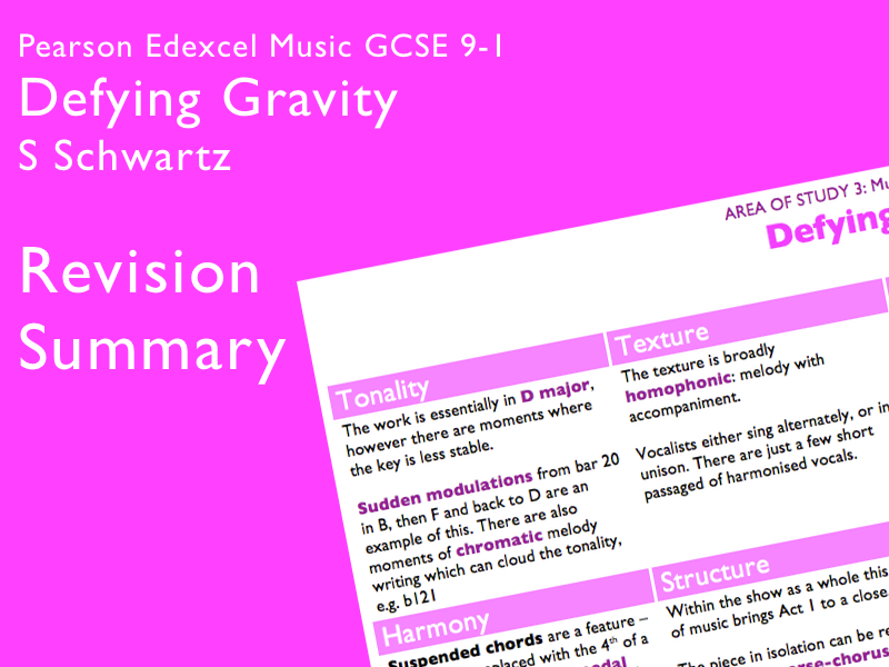 Defying Gravity - Schwartz | Edexcel Pearson GCSE Music 9-1 | Knowledge Organiser / Revision