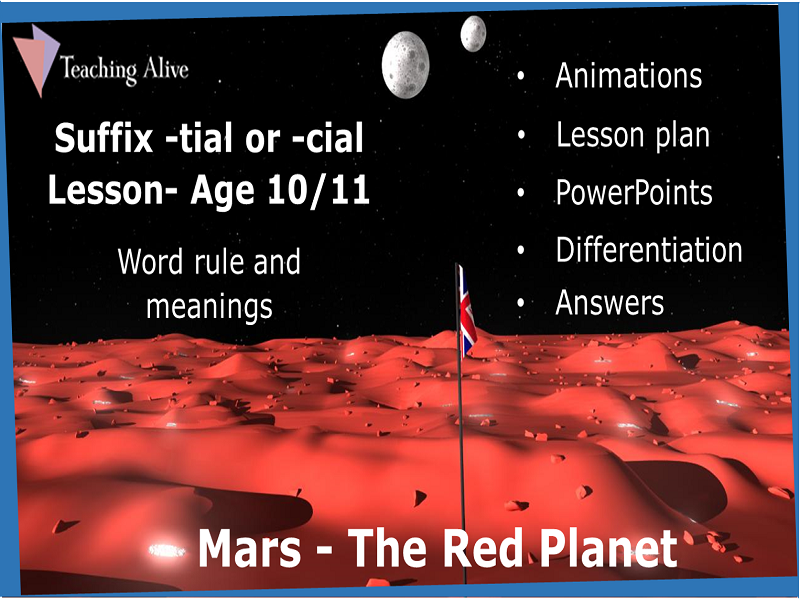 Age 10/11 Suffix -tial or -cial Lesson- Animations & PowerPoints