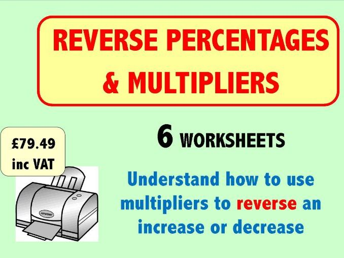 Reverse Percentages and Multipliers