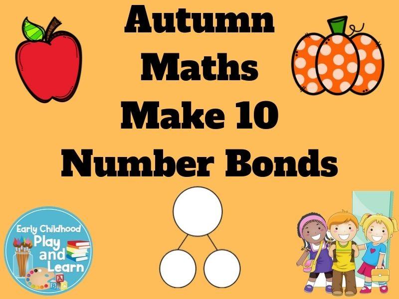 Autumn Maths Number Bonds Make 10