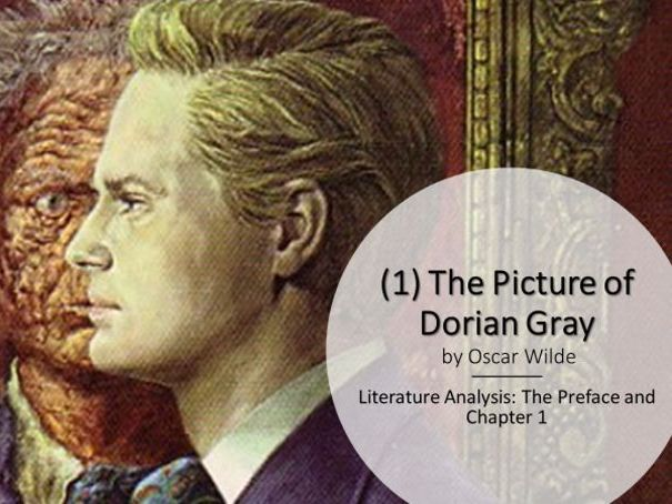 A Level: (1) The Picture of Dorian Gray - The Preface and Chapter 1