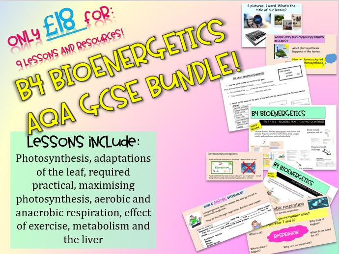 AQA GCSE 9-1 B4 Bioenergetics WHOLE TOPIC: TRILOGY FOUNDATION