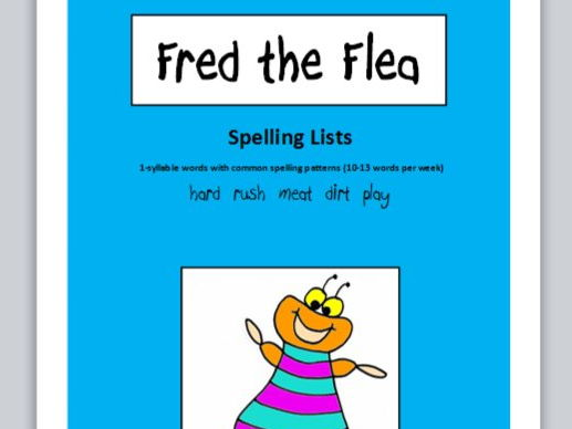 Fred the Flea - spelling lists (1-syllable words with common spelling patterns)