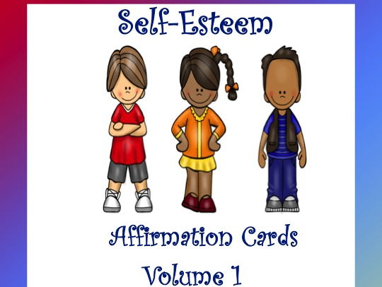 Self-Esteem Affirmation Cards Volume 1