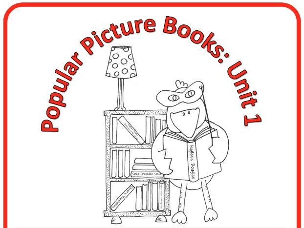 Popular Picture Books - seven drama lessons for Year 1, based on four popular picture books