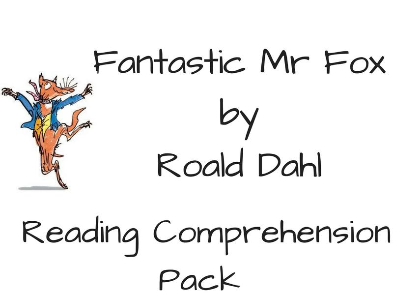 Fantastic Mr Fox - Reading Comprehension