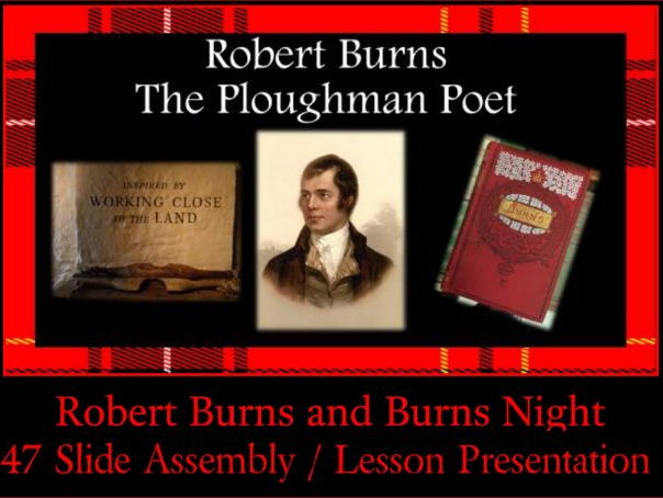 Robert Burns - The Bard of Scotland - Assembly Presentation