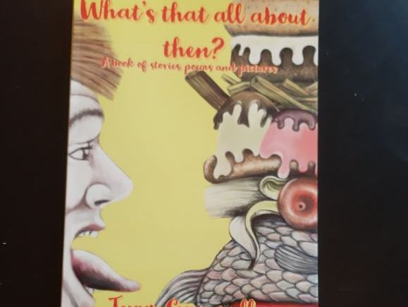WHAT'S THAT ALL ABOUT THEN? a book of stories , pictures and poems for Juniors