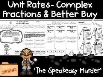 Unit Rates - Complex Fractions & Better Buy Murder Mystery!