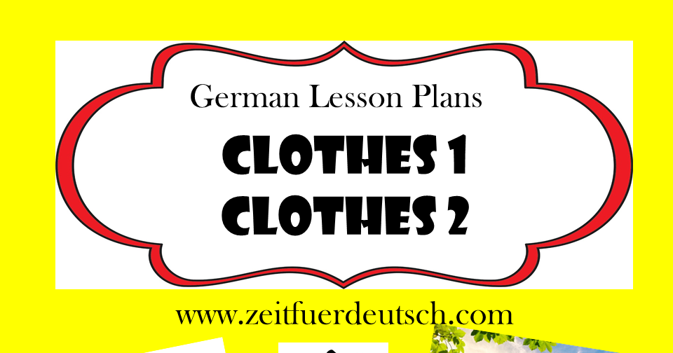 Clothes Bundle. German Powerpoints, Lesson Plans and Resources & 'Weather' Bonus