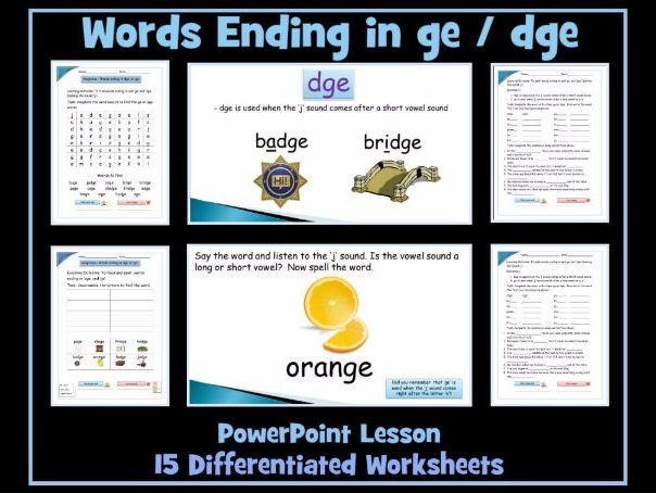 Words ending in 'ge' and 'dge' - PowerPoint Lesson and Worksheets