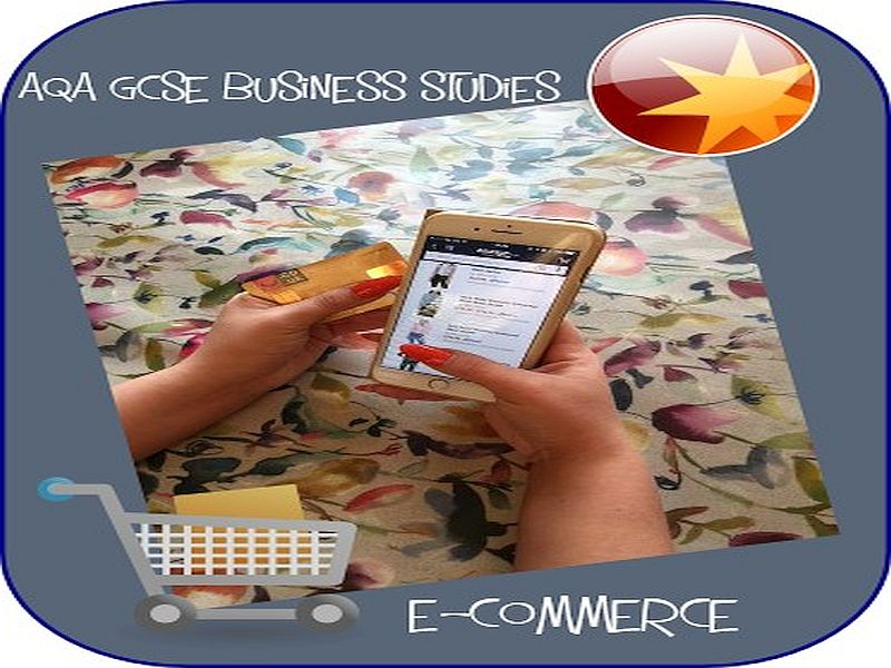 AQA GCSE Business e-commerce controlled assessment 2018