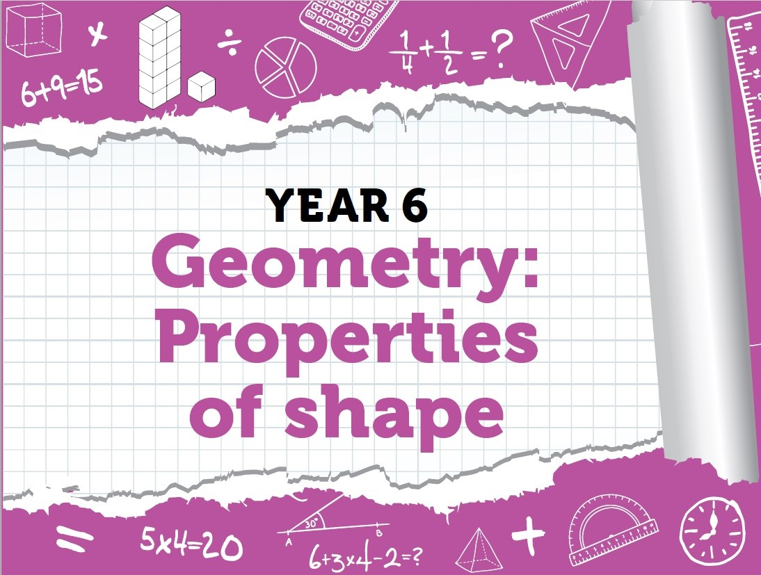 Properties of Shape: Year 6 - Summer Term - White Rose Maths