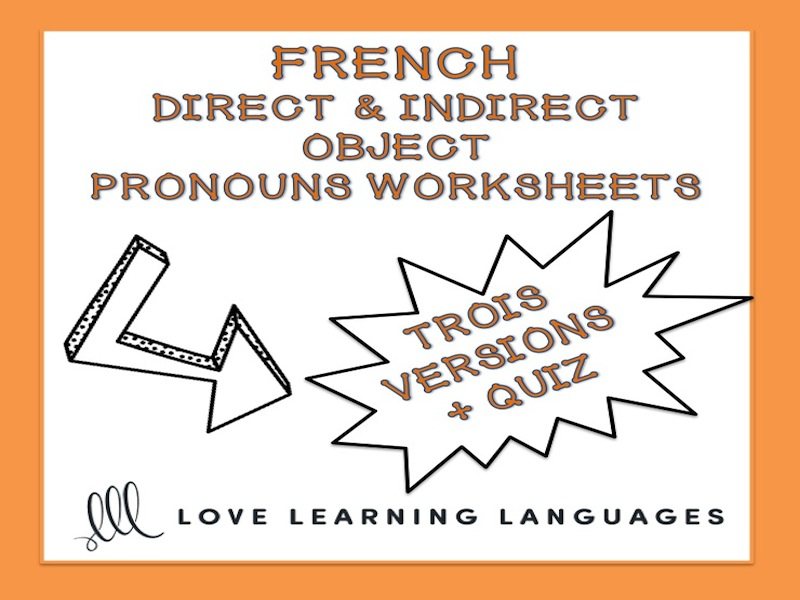 GCSE FRENCH: French Direct and Indirect Object Pronouns Worksheets - COD et COI