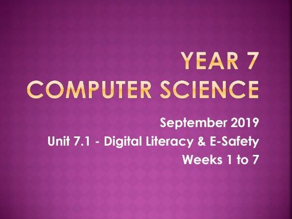 Digital-Literacy & E-Safety (7 weeks)