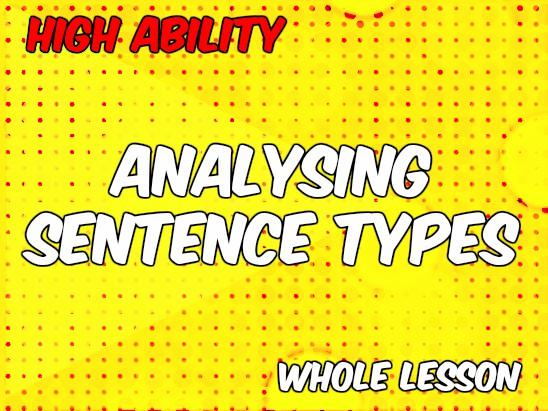 Analysing Sentence Types (High Ability - AQA New Spec)