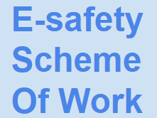 E-safety Scheme of Work: Year 1 - 6