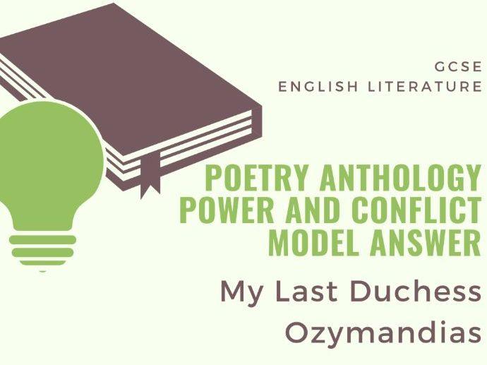 Model Answer: Comparing 'Ozymandias' and 'My Last Duchess'