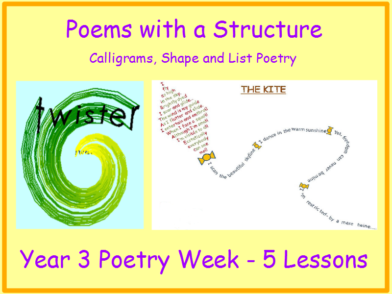 Year 3 Poems with a Structure - Calligrams, Shape and List Poetry Unit Pack 5 Lessons