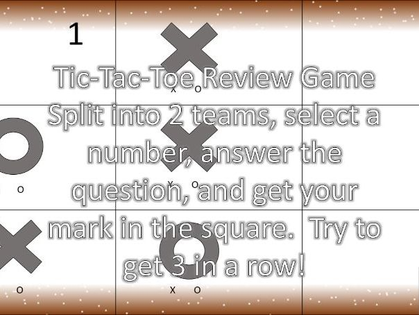 Tic-Tac-Toe Review Game 9 Questions