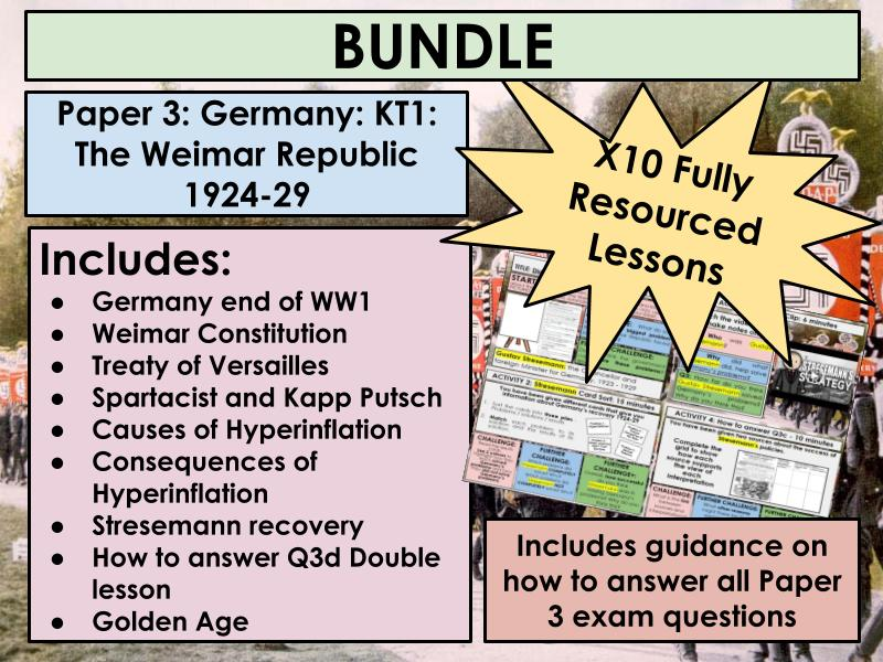 Edexcel 9-1 History GCSE: Paper 3 Germany: KT1 The Weimar Republic 1918-29 Complete 10 Lesson Bundle and Exam Q guidance