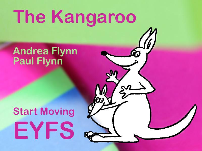 Start Moving - EYFS - The Kangaroo