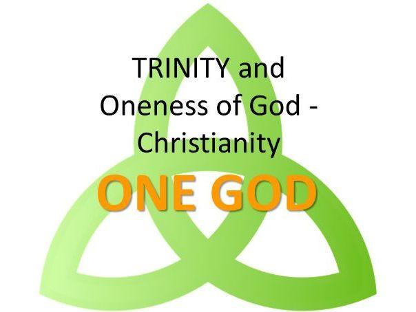 TRINITY and Oneness of God - Christianity - AQA