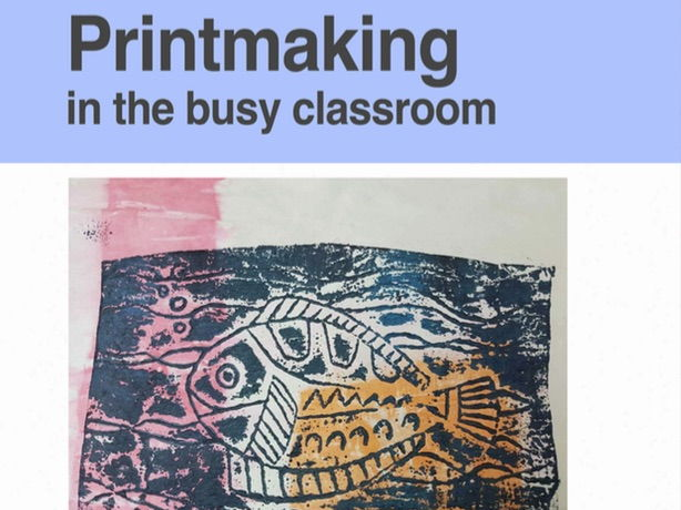 Printmaking in the busy classroom