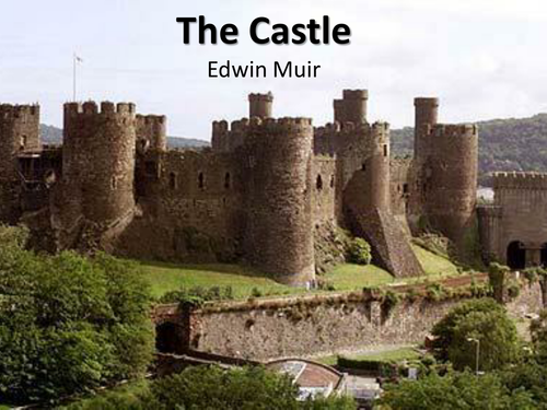 The Castle Poetry Analysis by Edwin Muir