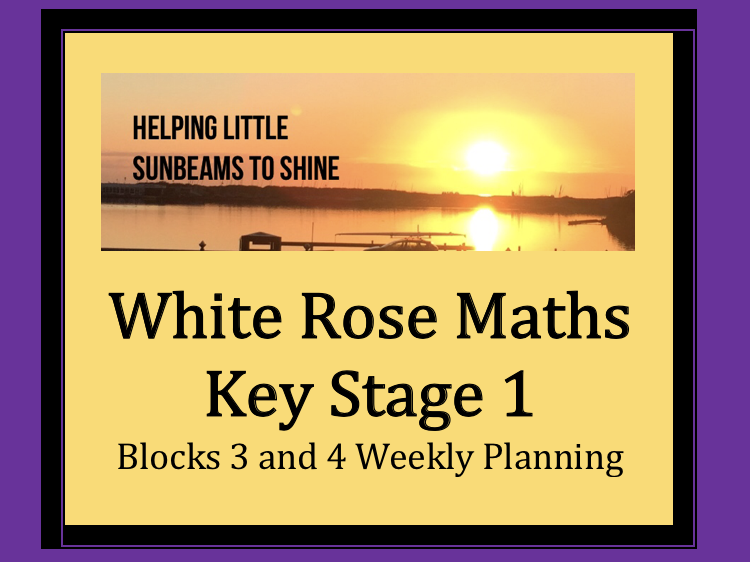 KS1 White Rose Maths Weekly Planning: Blocks 3 and 4