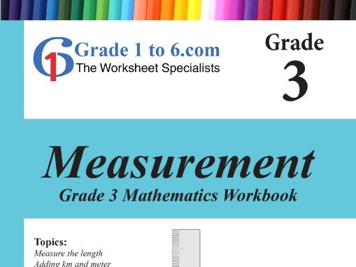 Measurement: Grade 3 Maths Workbook from www.Grade1to6.com Books