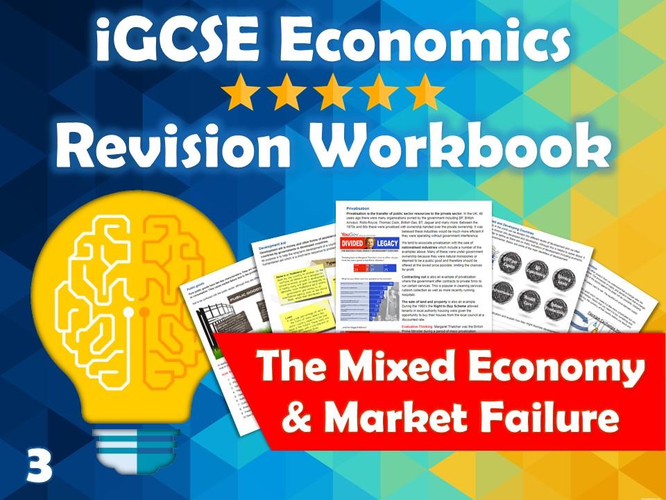 Mixed Economy and Market Failure Revision Guide / Workbook - iGCSE Economics - Externalities...