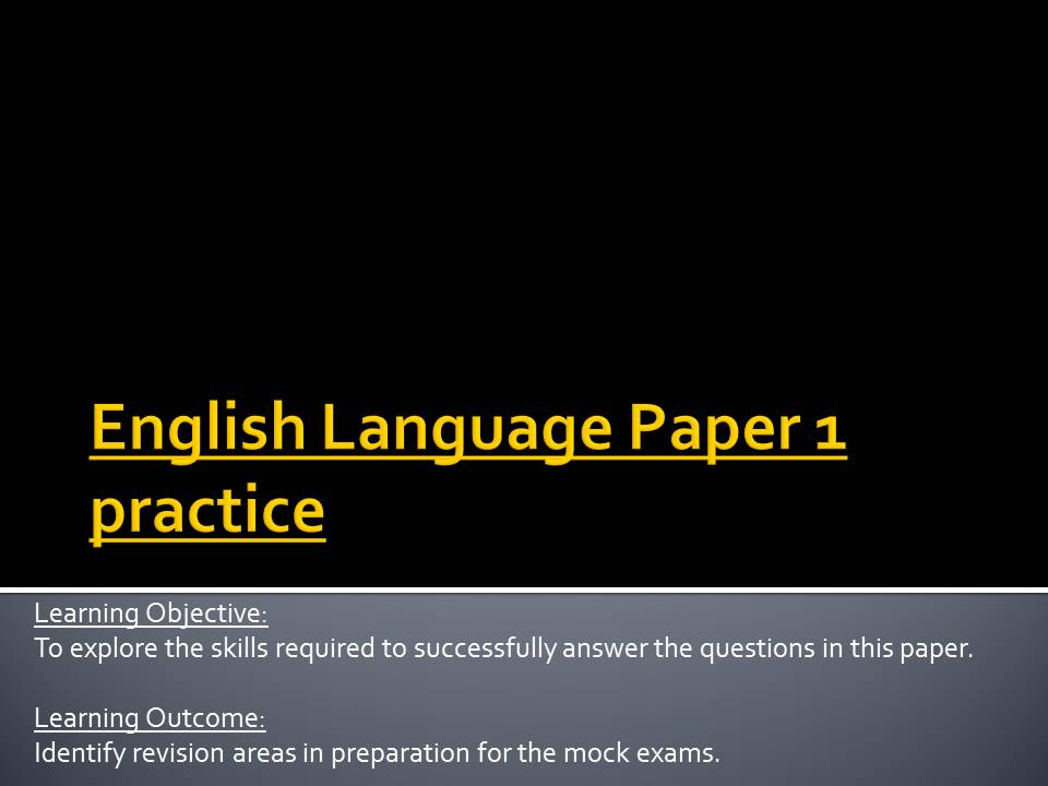 AQA English Language Paper 1 practice