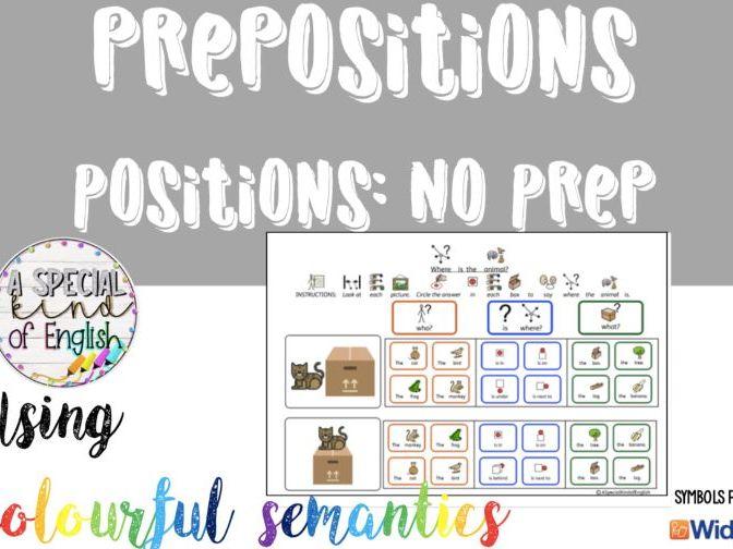 No Prep - position prepositions using colourful semantics